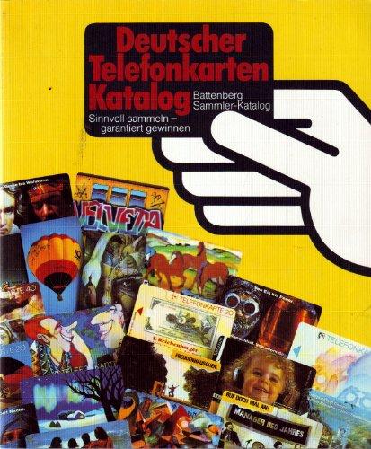 Deutscher Telefonkarten- Katalog. Sinnvoll sammeln - garantiert gewinnen