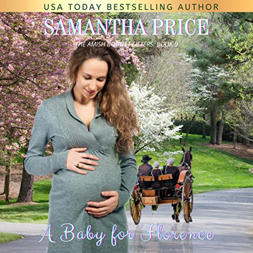 A Baby for Florence: Amish Romance  By  cover art