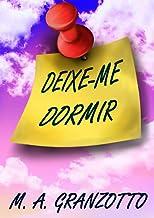 DEIXE-ME DORMIR!