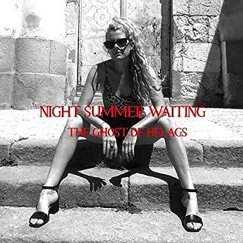Night Summer Waiting