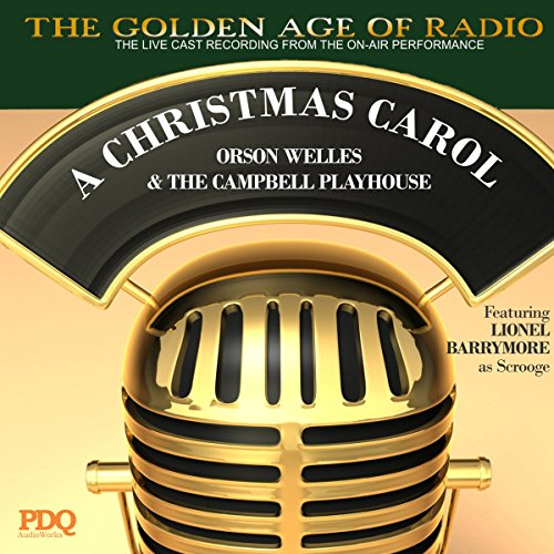 'A Christmas Carol' by PDQ AudioWorks, Narrated by Orson Welles audiobook cover art