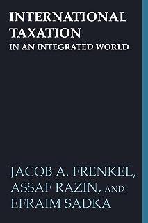 International Taxation in an Integrated World