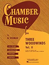 Chamber Music for Three Woodwinds, Vol. 2: for Flute, Clarinet, and Bassoon or Bass Clarinet