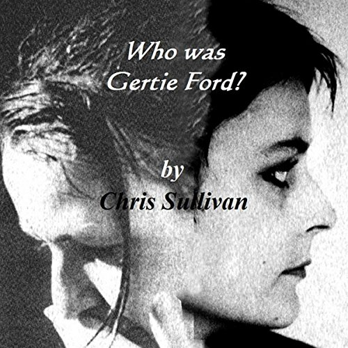 Who Was Gertie Ford? audiobook cover art