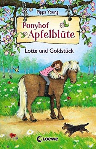 Ponyhof Apfelblüte 3 - Lotte und Goldstück: Pferdebuch für Mädchen ab 8 Jahre