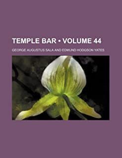 Temple Bar (Volume 44)