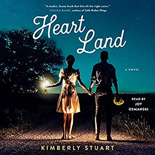 Heart Land                   By:                                                                                                                                 Kimberly Stuart                               Narrated by:                                                                                                                                 Joy Osmanski                      Length: 8 hrs     9 ratings     Overall 4.7