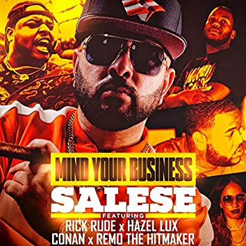 Mind Your Business (feat. Rick Rude, Hazel Lux, Conan & Remo the Hitmaker)