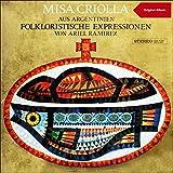 Misa Criolla - Gloria - Carnavalito-Yaravi