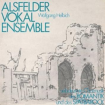 Unbekannte Chormusik der Romantik und des Spätbarock