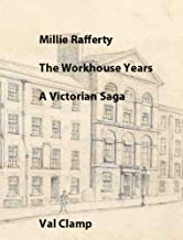 Millie Rafferty - The Workhouse Years: A Victorian Saga (English Edition)