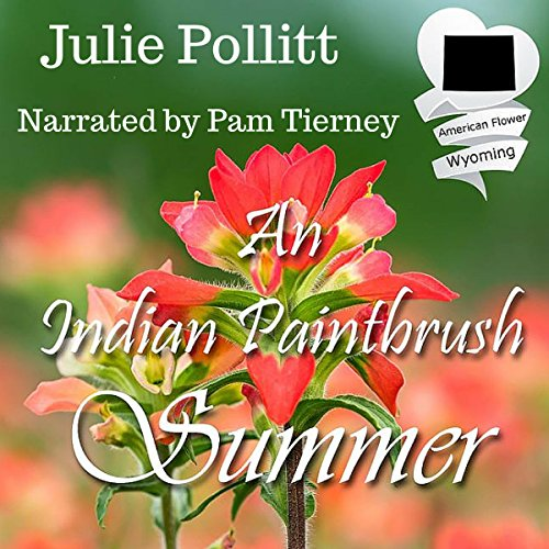 An Indian Paintbrush Summer: An American State Flower Novella Titelbild