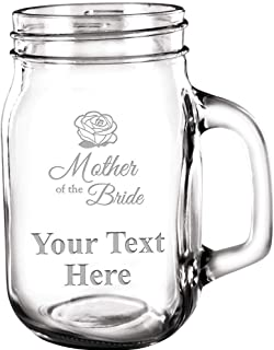 Custom Mason Jars, Mother of the Bride 15 oz Mason Jar Customized With Engravable Text Great Personalized Wedding Party Gifts Prime