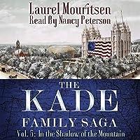 In the Shadow of the Mountain (Kade Family Saga)