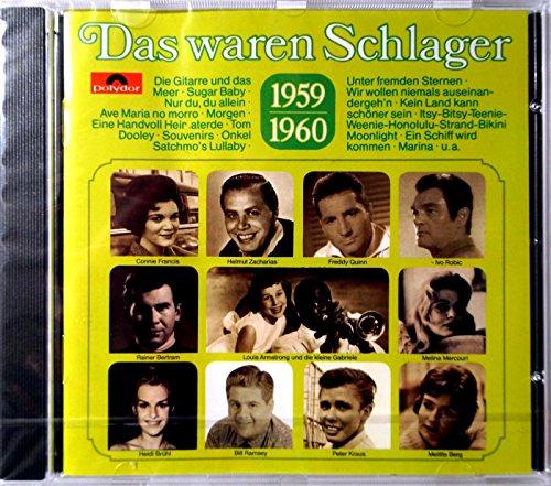 Das waren Schlager - 1959-1960: Freddy Quinn, Peter Kraus, Melitta Berg, Tom und Tommy, Heidi Brühl..