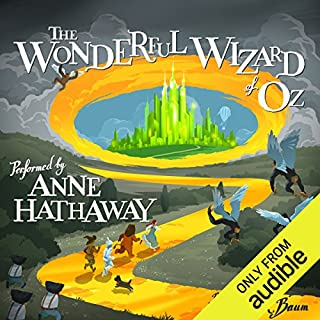 The Wonderful Wizard of Oz                   By:                                                                                                                                 L. Frank Baum                               Narrated by:                                                                                                                                 Anne Hathaway                      Length: 3 hrs and 49 mins     198 ratings     Overall 4.5