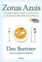 Zonas azuis: A solução para comer e viver como os povos mais saudáveis do planeta