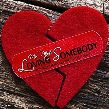 Loving Somebody
