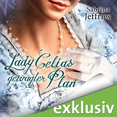 Lady Celias gewagter Plan (The Hellions of Halstead Hall 5) Titelbild