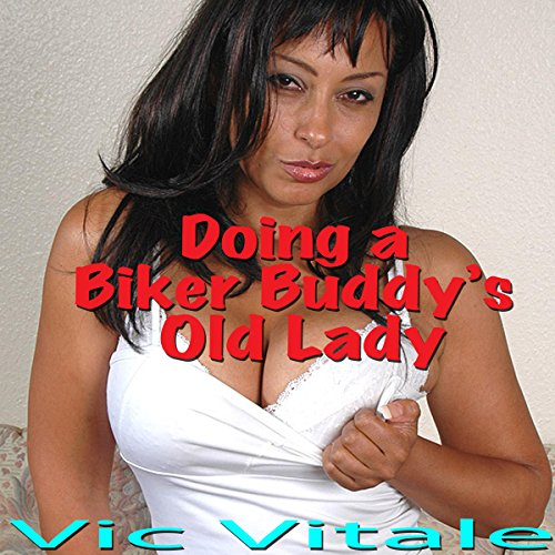 Doing a Biker Buddy's Old Lady audiobook cover art