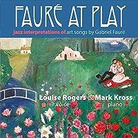Faure at Play