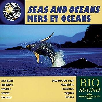 Seas and Oceans - Mers et océans