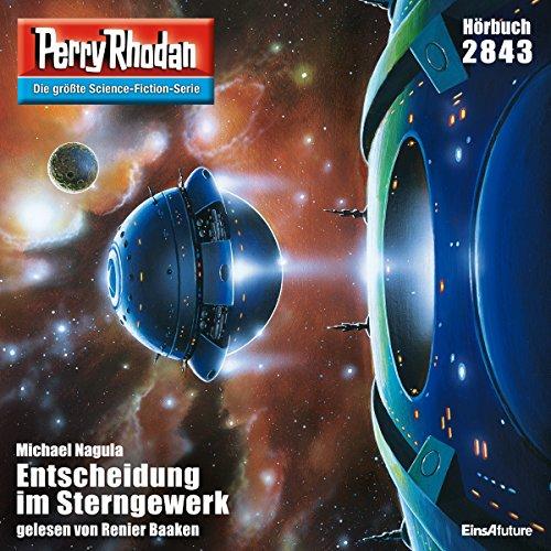 Entscheidung im Sterngewerk (Perry Rhodan 2843) Titelbild