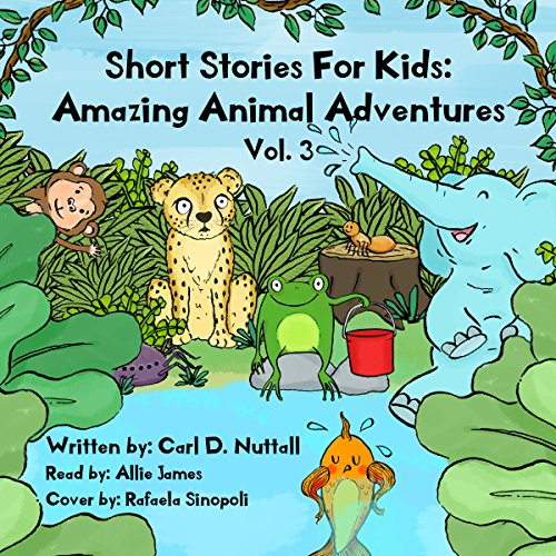 Short Stories for Kids: Amazing Animal Adventures, Volume 3 audiobook cover art