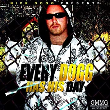 Every Dogg Has His Day
