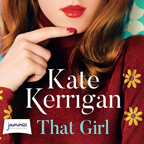That Girl                   By:                                                                                                                                 Kate Kerrigan                               Narrated by:                                                                                                                                 Karen Cogan                      Length: 10 hrs and 48 mins     1 rating     Overall 5.0