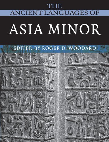 Compare Textbook Prices for The Ancient Languages of Asia Minor  ISBN 9780521684965 by Woodard, Roger D.
