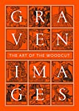Graven Images: The Art of the Woodcut