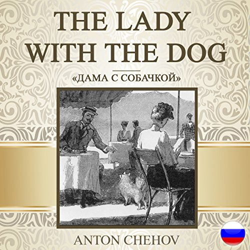 The Lady with the Dog (Russian Edition) audiobook cover art
