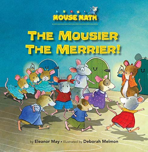 The Mousier the Merrier!: Counting (Mouse Math ®)