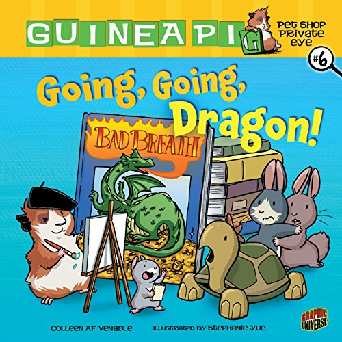 Going, Going, Dragon!: Book 6 (Guinea PIG, Pet Shop Private Eye) -  Venable, Colleen AF, Library Binding