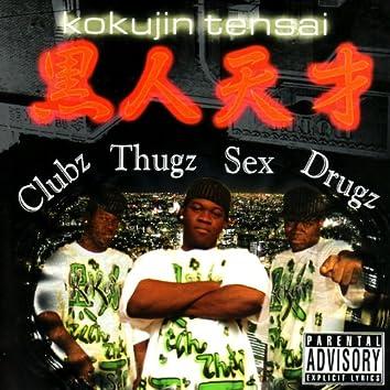 Clubz Thugz Sex Drugz