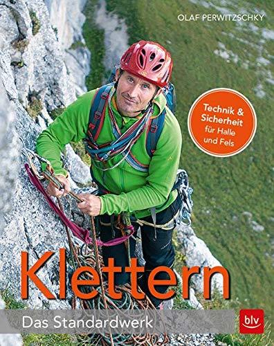 Klettern – Das Standardwerk (Alpin-Lehrplan (ehem. BLV))