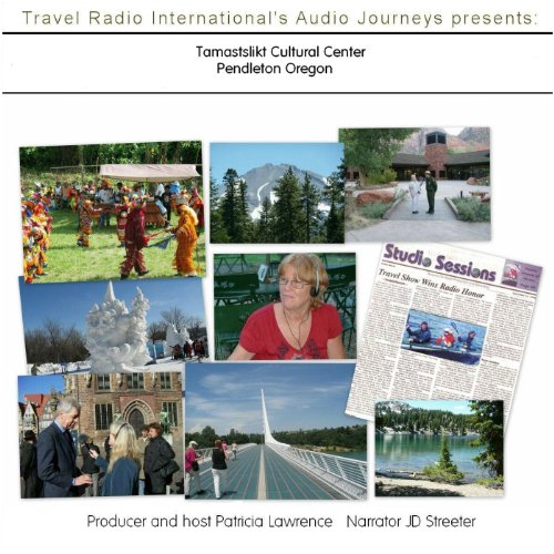 Audio Journeys: Tamastslikt Cultural Center Pendleton Oregon audiobook cover art
