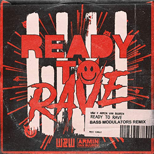 Ready to Rave (Bass Modulators Extended Remix)