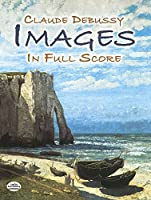 Debussy: Images in Full Score (Dover Orchestral Scores) (Dover Music Scores)