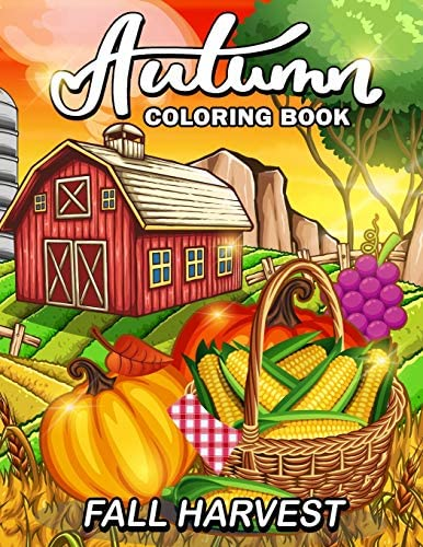 Fall Harvest Autumn Coloring Book Featuring Relaxing Nature Country Scenes and Beautiful Fall product image