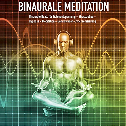 Binaurale Meditation audiobook cover art