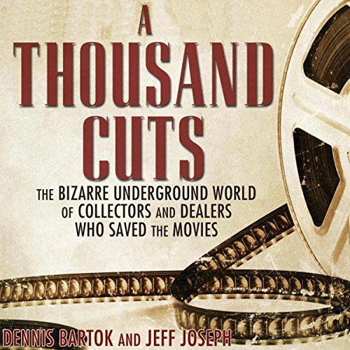 A Thousand Cuts Audiobook By Dennis Bartok, Jeff Joseph cover art