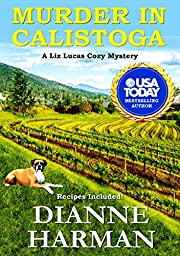 Murder in Calistoga: A Liz Lucas Cozy Mystery