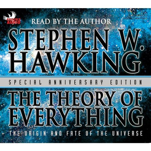The Theory of Everything: The Origin And Fate Of The Universe: Special Anniversary Edition