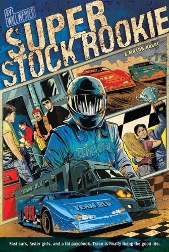 Super Stock Rookie: A Motor Novel (Motor Novels Book 2) (English Edition)