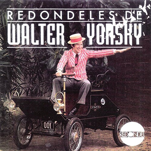 Redondeles de Walter Yonsky