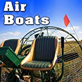 Air Boat Does Heavy Engine Revs