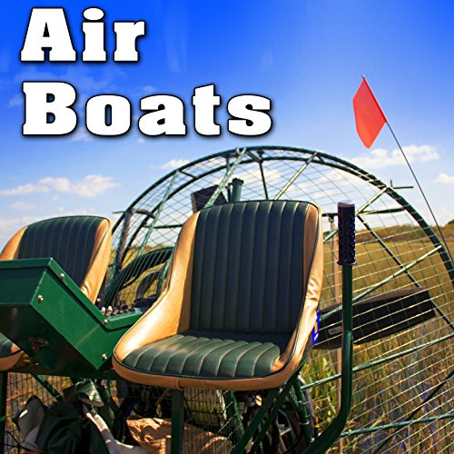 On Board Air Boat: Starts, Drives & Slows to Idle