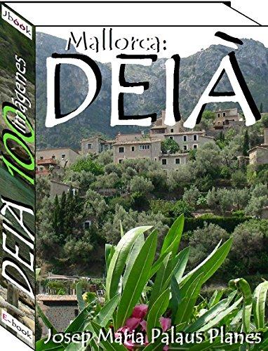 Mallorca: DEIÀ (100 imágenes)